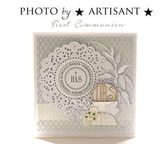 Card: First Communion First Communion Banner, Holy Communion Invitations, First Holy Communion, Confirmation Cards, Baptism Cards, 1st Birthday Wishes, Scrapbook Cards, Scrapbooking, Tattered Lace Cards