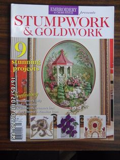 EMBROIDERY & CROSS STITCH STUMP WORK & GOLD WORK 9 Stunning Projects Vol.18 No.5 #EMBROIDERYCROSSSTITCH