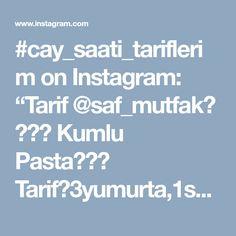 "#cay_saati_tariflerim on Instagram: ""Tarif @saf_mutfak👈 ・・・ Kumlu Pasta🍫🍰🍴 Tarif👉3yumurta,1sb şeker,1sb süt,yarım sb sıvıyağ,1vanilya,1,5kabartma tozu,1,5sb un,2yk kakao.Kekin…"" • Instagram"
