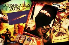 EndrTimes: YEAR IN REVIEW: Our Top Ten Conspiracies of 2015