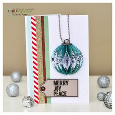 3D ornament card using Unity Stamp Company stamps.
