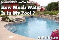 How many gallons of water are in my swimming pool? Swimming Pool Exercises, Olympic Size Swimming Pool, Swimming Pool Chlorine, Fiberglass Swimming Pools, Swimming Pool Cleaners, Luxury Swimming Pools, Natural Swimming Pools, Swimming Pools Backyard, Swimming Pool Designs
