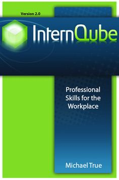 This is a free website which serves as a resource hub to help students develop professional, or so-called soft, skills for the workplace. It complements the book, InternQube: Professional Skills for the Workplace by Michael True. Professional Etiquette, Choosing A Major, Job Information, Career Exploration, Job Fair, Field Guide, Free Website, Career Advice, Job Search