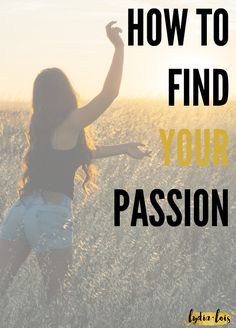 "If you've ever asked yourself, ""What should I do with my life?"" or ""What am I passionate about?"" Number one, you are not alone. Number two, read this post. I'll help you find your passion! ;)"