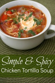 simple and spicy chicken tortilla soup- From healthysliceoflife