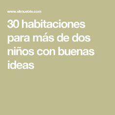 30 habitaciones para más de dos niños con buenas ideas Buenas Ideas, Kids Rooms, Decorating Rooms, Two Girls, Cross Stitch Kitchen, Photo Galleries, Beds