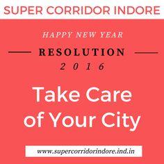 RESOLUTION- 2016 #NewYearResolution #HappyNewYear #Supercorridor #Indore