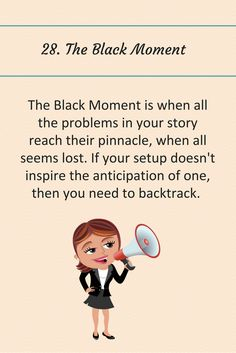 Writing Tip 28: The Black Moment.