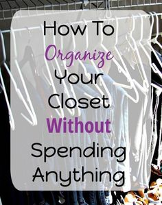 Want to organize your closet, but don& want to spend money on unnecessary products? Don& have the time to hunt for all the same hangers? Here are tips for how to organize your closet without spending anything! How To Organize Your Small Bedroom Bedroom Organization Diy, Small Closet Organization, Organization Hacks, Organizing Tips, Closet Storage, Clothes Storage Ideas For Small Spaces, Clothing Organization, Wardrobe Organisation, Decluttering Ideas