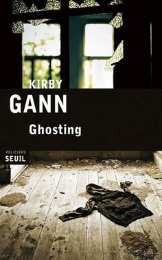 Ghosting - KIRBY GANN