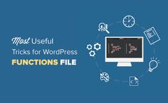 Some of the most incredible, most wanted, and extremely useful tricks for the WordPress functions.php file. Speed up your development now.