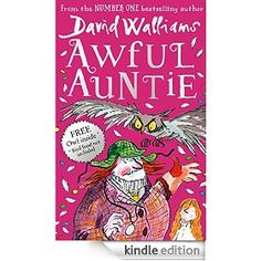 AWFUL AUNTIE by David Walliams OUT NOW
