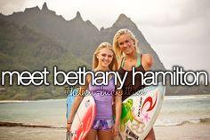 """"""" Meet Bethany Hamilton. """""""