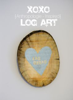 DIY Anthropologie Inspired Log Art