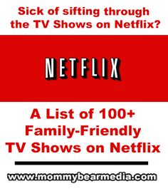We created this list of the best family-friendly TV Shows on Netflix streaming so you can find a good Netflix show to cuddle up and watch.