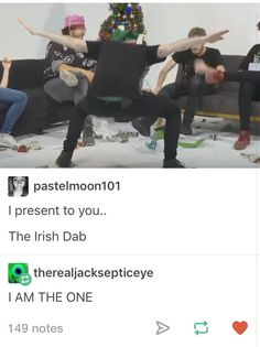 The Irish Dab!!!!!<<< I AM THE ONE YES THE ONE I DON'T NEED A GUN TO GET RESPECT UP ON THESES STREETS