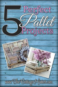 Wooden Pallet DIY Projects - The Cottage Market #PalletProjects, #Pallets, #PalletDIYProjects