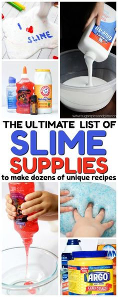 The ultimate list of slime supplies - everything you need to make dozens (or even hundreds) of unique and exciting slimes! Edible, glowing, fluffy, & more!