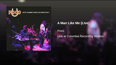 A Man Like Me (Live) Provided to YouTube by Sony Music Entertainment A Man Like Me (Live)  Poco / 帕可合唱團 Live at Columbia Recording Studios  2010 Epic Records a division of Sony Music Entertainment Released on: 2014-09-12 Composer Lyricist: R. Furay Auto-generated by YouTube.