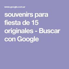 souvenirs para fiesta de 15 originales - Buscar con Google