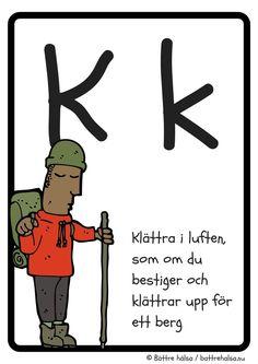 Lek och lär dig alfabetet med vårt rörelse-ABC! – Bättre hälsa Learn Swedish, Swedish Language, Educational Activities For Kids, Tracing Letters, Speech Therapy, Crafts For Kids, Preschool, Teaching, Comics