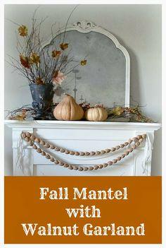 Fall Mantel with Walnut Garland