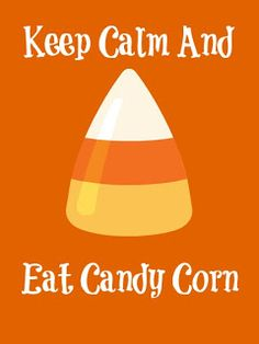 Juggling Act: Keep Calm and Eat Candy Corn {Free Printble}
