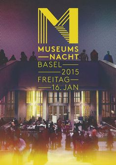MUSEUMSNACHT BASEL - KULTUR UND KUNST NACH SONNENUNTERGANG