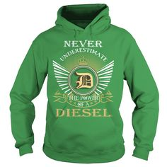 Never Underestimate The Power of a DIESEL - Last Name, Surname T-Shirt