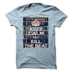 T shirts Keep Calm And Kell The Beat T-Shirts, Hoodies. CHECK PRICE ==► Funny Tee Shirts