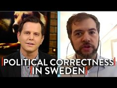 Sweden's Immigration Crisis and Political Correctness Problem (part 1) - YouTube