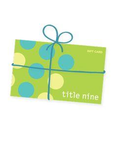 Title Nine e-Gift Card - 1