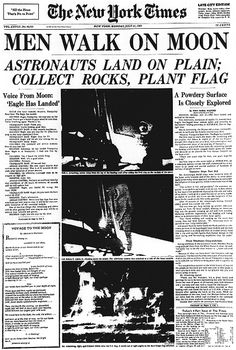 """Apollo 11 makes it to the moon on July Planting the first human footprint on the lunar soil Neil Armstrong said: """"That's one small step for man, one giant leap for mankind."""" The Russians beat us to space but we beat them to the moon New York Times, Ny Times, Neil Armstrong, Apollo 11, Programa Apollo, Newspaper Front Pages, Vintage Newspaper, La Times Newspaper, World History"""