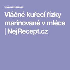 Vláčné kuřecí řízky marinované v mléce   NejRecept.cz