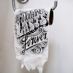 """""""Nothing lasts forever"""" by Rob Draper"""