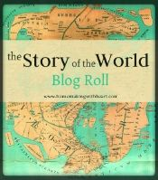 """If you're a homeschool blogger and use """"Story of the World"""" for your history, come and link up your posts so we can all connect and share our journey using this fantastic history resource together...."""