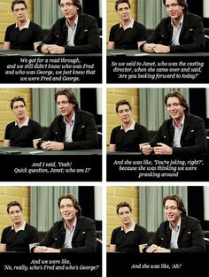 They didn't know who was Fred and who was George until the first reading. <3