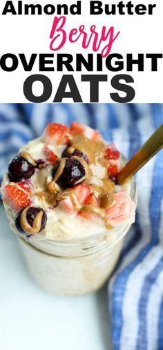 Almond Butter Berry overnight oats recipe