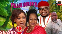 Village Romance Season 2- 2016 Latest Nigerian Nollywood Movie
