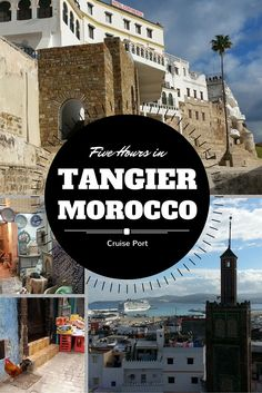 When your ship comes in, you only have a few hours to enjoy the port of Tangier. Here's the perfect way to spend five hours in this splendid city.