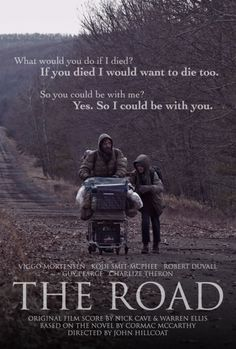 The Road by Cormac McCarthy Just read this </3