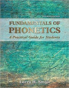 Use for unit on basic agronomic principles plant physiology and fundamentals of phonetics a practical guide for students 4th edition by larry h small isbn 13 978 0133895728 fandeluxe Gallery