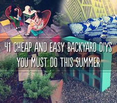 41 Cheap And Easy :: Backyard DIYs You Must Do This Summer :: Go outside! You look like you need a little sun.