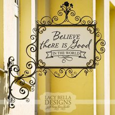 """""""Believe There Is Good In The World"""" Vinyl wall decal sticker sign with motivational quote. Visit Lacy Bella Designs 