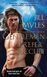 The Succubus Diaries series by Jill Myles (Paranormal romance)