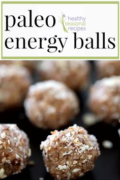 Paleo Energy Balls made without refined sugar they're grain-free gluten-free and dairy-free. They are made with coconut flour almond flour dates and almond butter with a touch of maple syrup. They make a great healthy snack! Date Protein Balls, Paleo Energy Balls, Energy Bites, Almond Butter, Coconut Flour, Almond Flour, Paleo Vegan, Paleo Diet, Paleo Bars