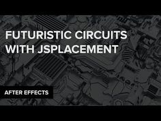 (55) After Effects: Futuristic Circuits & Cities with JSplacement and Trapcode Mir - YouTube