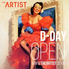 www.theartist.co.kr OPEN The Artist Magazine, D Day