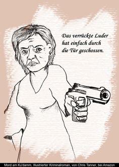 """Schuß durch die Tür. """"Mord am Ku'damm"""". Illustrierter Kriminalroman. / Shot through the door. """"Murder on the Kurfürstendamm"""". Illustrated detective novel. www.gutenachtgeschichten24.com"""