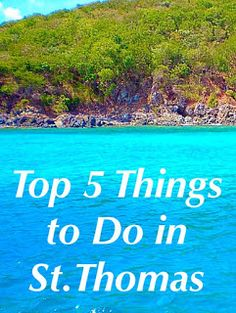 Breathtaking Adventures : Top 5 Things to Do in St.Thomas